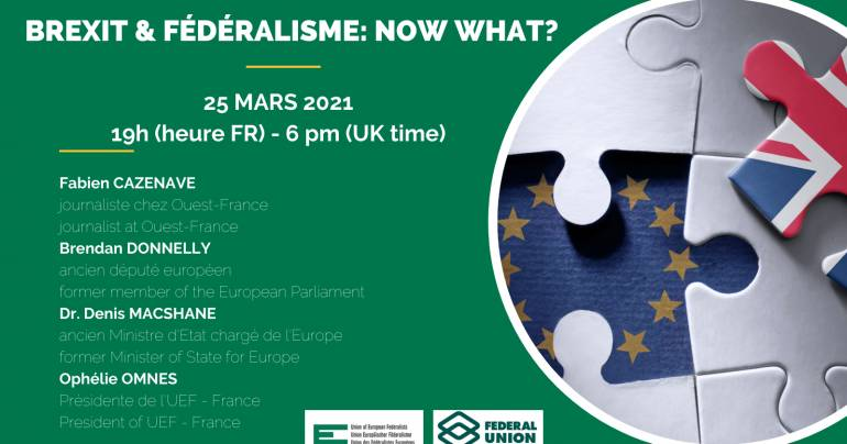25 mars 2021 - Brexit et Fédéralisme : now what ?