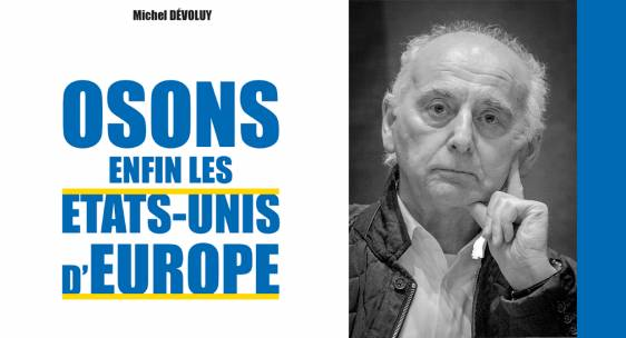 « Osons enfin les Etats-Unis d'Europe » de Michel Devoluy disponible en ebook